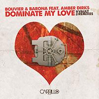 Dominate My Love - The Vault Mixes