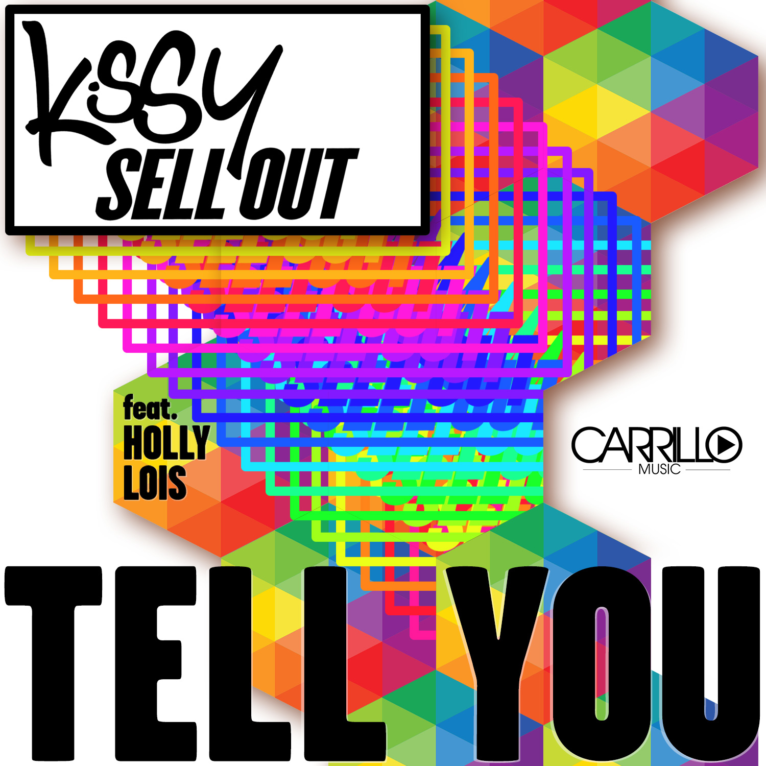 CARRILLO-Kissy-Sell-Out-Tell-You-Cover-Art