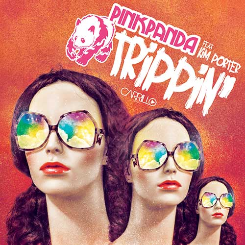 Pink Panda feat. Kim Porter - Trippin'