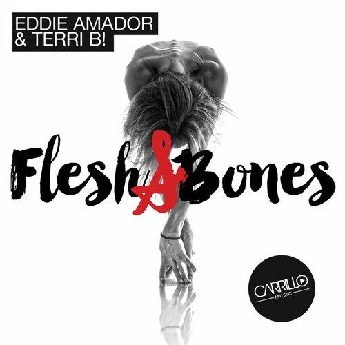 Flesh & Bones - Eddie Amador Terri B!