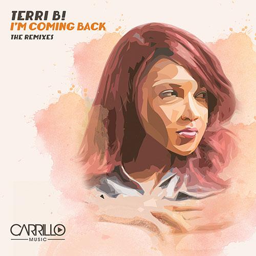 Terri B! - I'm coming back - The Remixes
