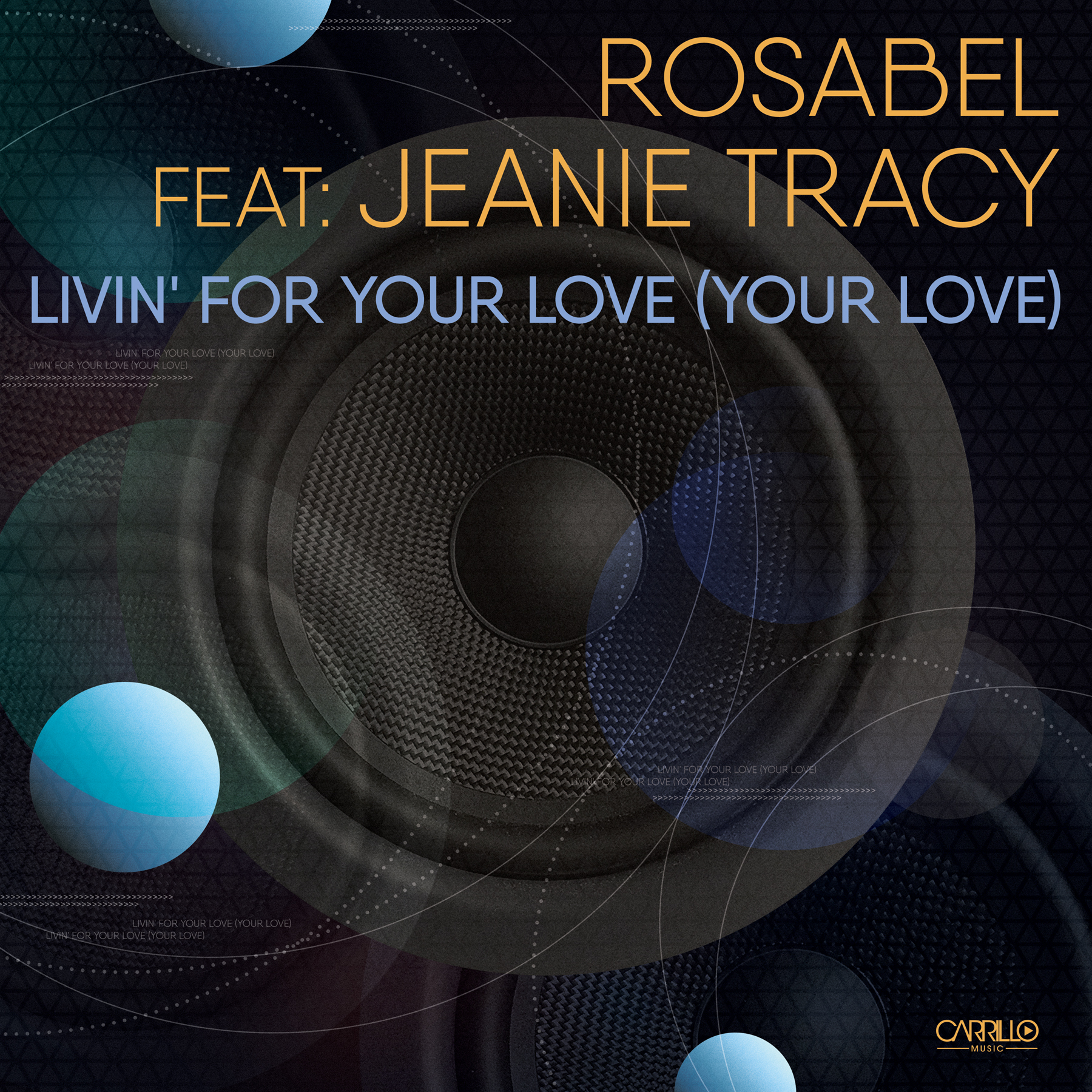 Rosabel Featuring Jeanie Tracy-livin for your love