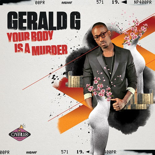 COVER_Gerald G_Your Body Is A Murder