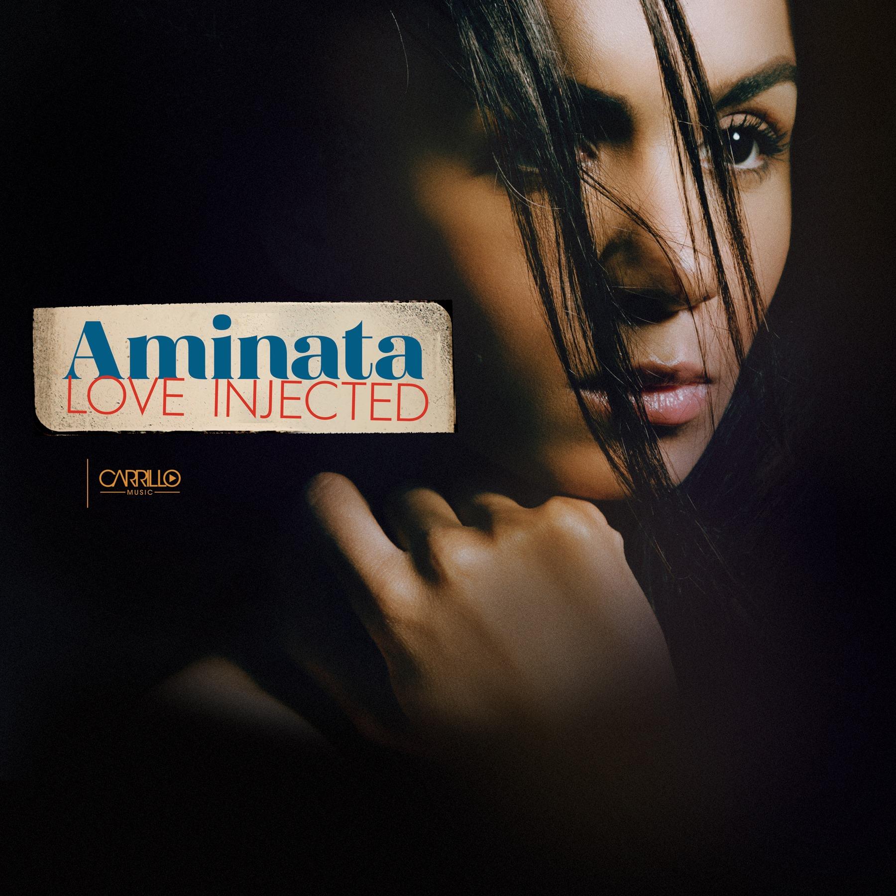 Aminata, Love Injected