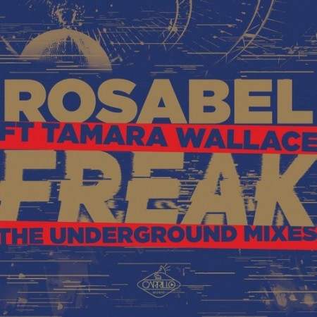 Freak - The Underground Mixes
