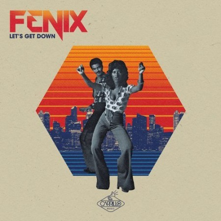 Fenix- Let's Get Down