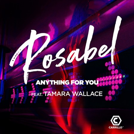 Rosabel Anything for You